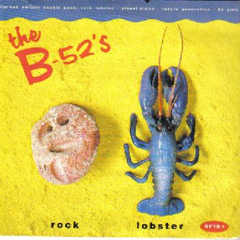 Rock Lobster Planet Claire Song for a Future G