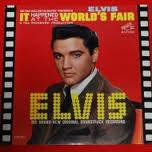 It Happened at the Worlds Fair Original Soundtrack